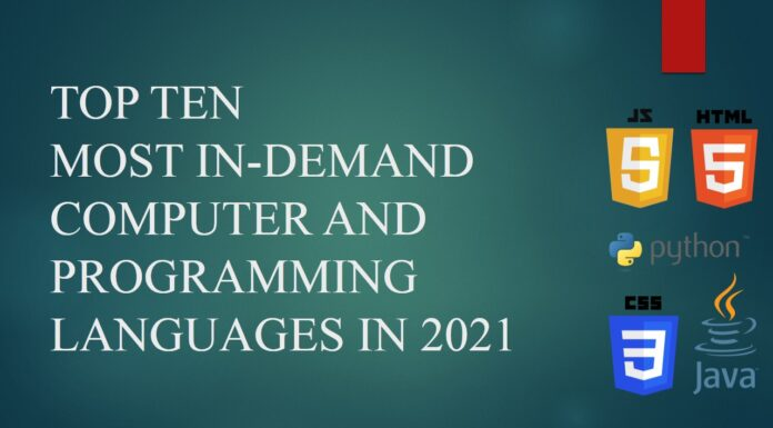 This is a most popular post regarding top ten most in-demand computer and programming languages in 2021.